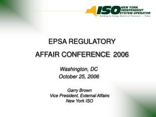EPSA REGULATORY  AFFAIR CONFERENCE 2006
