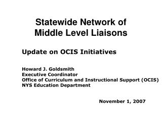 Statewide Network of                Middle Level Liaisons