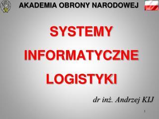SYSTEMY INFORMATYCZNE  LOGISTYKI