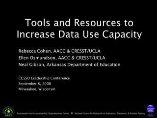 Tools and Resources to Increase Data Use Capacity