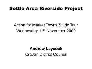 Settle Area Riverside Project