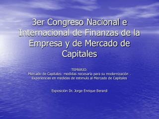 3er Congreso Nacional e Internacional de Finanzas de la Empresa y de Mercado de Capitales