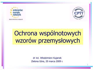 dr inż. Włodzimierz Kujanek           Zielona Góra, 20 marca 2009 r.