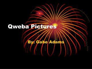 Qweba Pictures