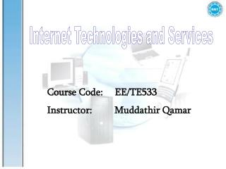 Internet Technologies and Services