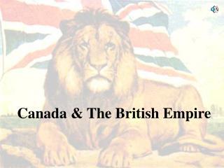 Canada & The British Empire