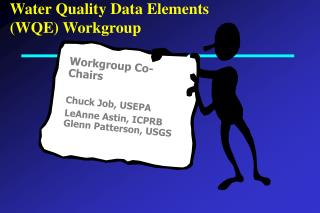 Water Quality Data Elements (WQE) Workgroup