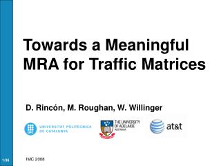 Towards a Meaningful MRA for Traffic Matrices