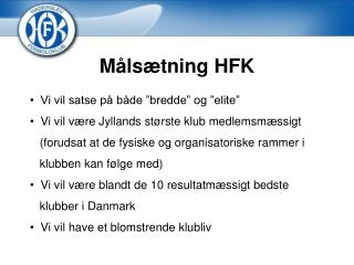 Målsætning HFK