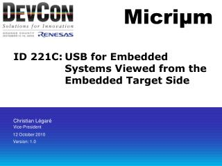 ID 221C:	USB for Embedded Systems Viewed from the Embedded Target Side
