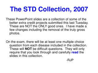 The STD Collection, 2007