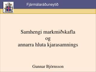 Samhengi markmiðskafla og annarra hluta kjarasamnings