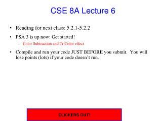 CSE 8A Lecture 6