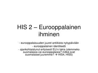 HIS 2 – Eurooppalainen ihminen