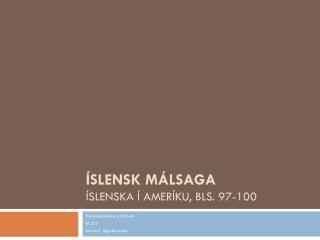 Íslensk málsaga Íslenska í Ameríku, bls. 97-100