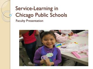 Service-Learning in  Chicago Public Schools