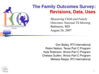 The Family Outcomes Survey: Revisions, Data, Uses