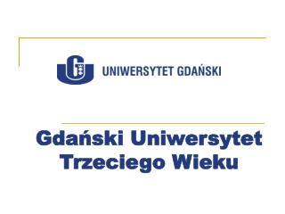 Gdański Uniwersytet  Trzeciego Wieku