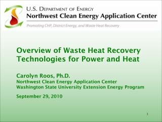 Overview  of Waste  Heat Recovery  Technologies for  Power and Heat