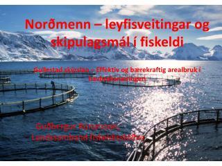 Guðbergur  Rúnarsson,  Landssamband  fiskeldisstöðva