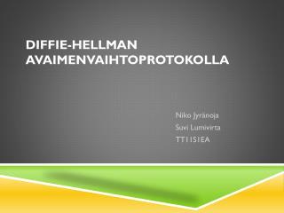 Diffie -Hellman avaimenvaihtoprotokolla