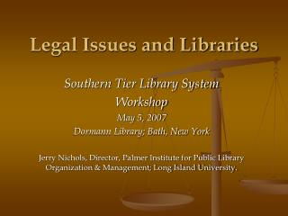 Legal Issues and Libraries