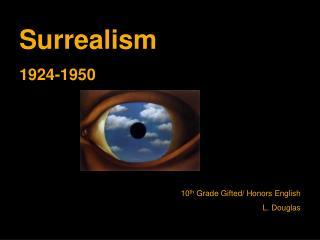Surrealism 1924-1950