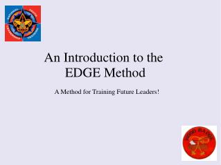 An Introduction to the  EDGE Method