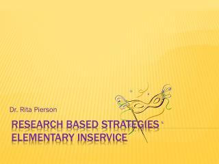 Research based strategies elementary  inservice