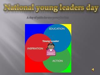 National young  l eaders  d ay