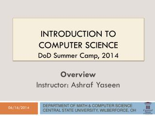 Introduction to Computer Science DoD  Summer Camp, 2014
