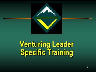 Venturing Leader  Specific Training