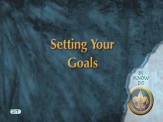 2-3 Setting your goals