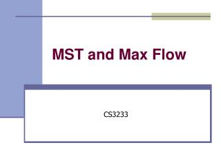 MST and Max Flow