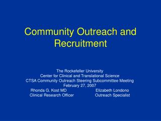 Community Outreach and Recruitment