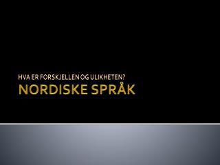 NORDISKE SPRÅK