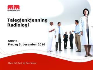 Talegjenkjenning Radiologi