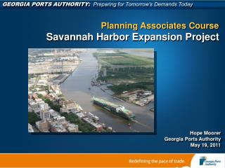 GEORGIA PORTS AUTHORITY:   Preparing for Tomorrow's Demands Today