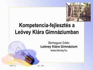 Kompetencia-fejlesztés a Leövey Klára Gimnáziumban