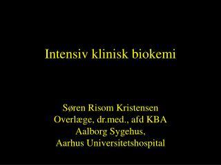 Intensiv klinisk biokemi