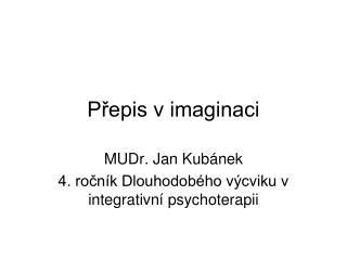 P?epis v imaginaci