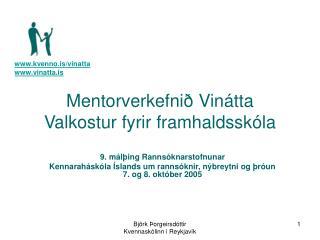 Mentorverkefnið Vinátta  Valkostur fyrir framhaldsskóla