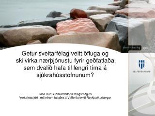 Jóna Rut Guðmundsdóttir félagsráðgjafi