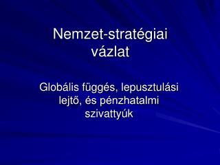 Nemzet-stratégiai vázlat