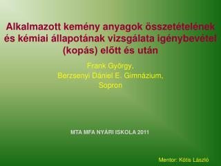 Frank György, Berzsenyi Dániel E. Gimnázium, Sopron