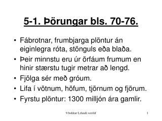 5-1. Þörungar bls. 70-76.