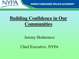 Building Confidence in Our Communities