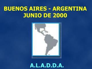 BUENOS AIRES - ARGENTINA JUNIO DE 2000
