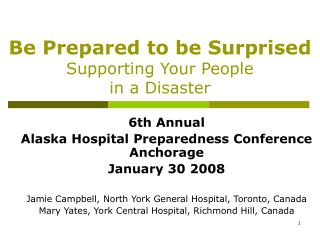 Be Prepared to be Surprised  Supporting Your People  in a Disaster