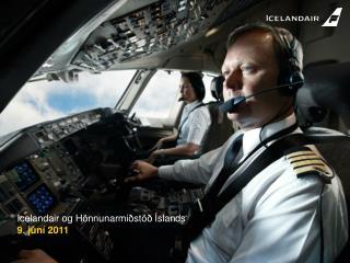 Icelandair og Hönnunarmiðstöð Íslands 9. júní 2011